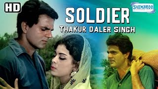 Repeat youtube video Soldier Thakur Daler Singh {HD} - Dharmendra | Deepa | Om Prakash | Kumar Ajit | Mehmood
