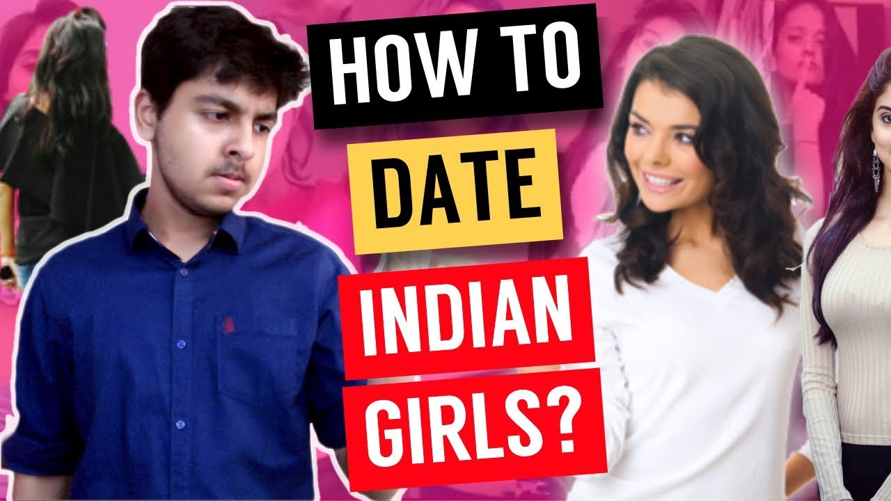 would you date an indian girl