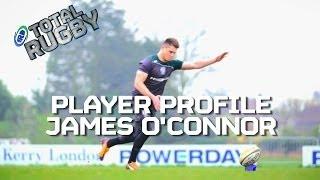 [PLAYER PROFILE] James O'Connor