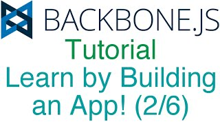 Learn Backbone.js Tutorial by Building an App! (2/6) - Views and Adding to Collections
