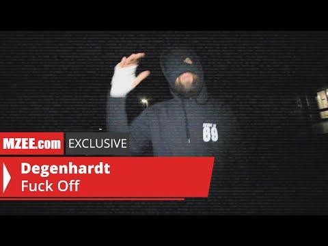 Degenhardt - Fuck Off (MZEE.com Exclusive Video)
