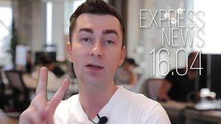Экспресс-новости 16.04.2020: все самое важное и интересное - об этом должен знать каждый