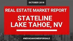 Stateline Nevada Real Estate Market Report | October 2018 | Tahoe Homes for Sale