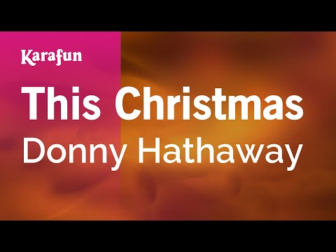 Karaoke This Christmas - Donny Hathaway *