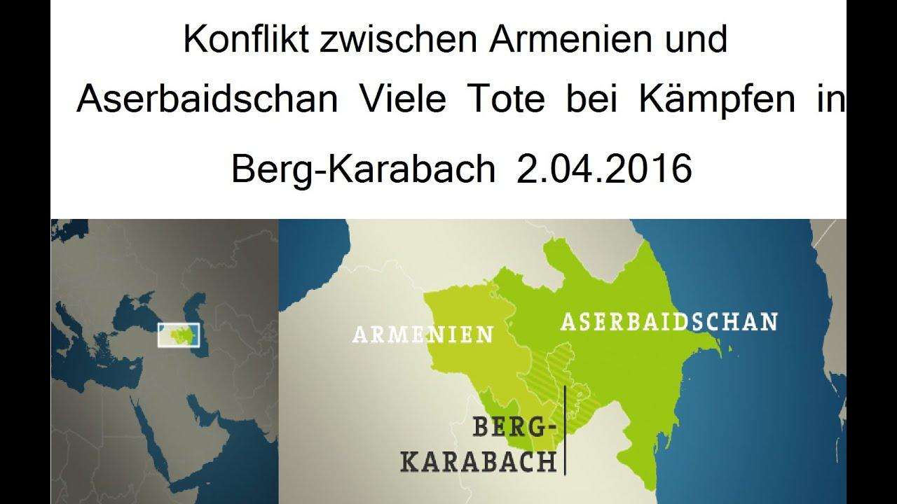 Konflikt Zwischen Armenien Und Aserbaidschan Viele Tote Bei Kampfen In Berg Karabach 2 04 2016 Youtube