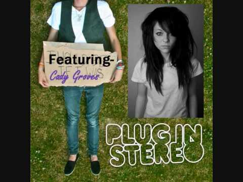 Plug In Stereo Ft. Cady Groves- Oh Darling LYRICS
