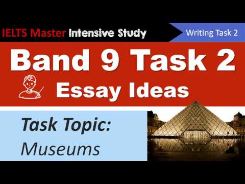 IELTS Writing Task 2 Idea Planning - Museums Topic
