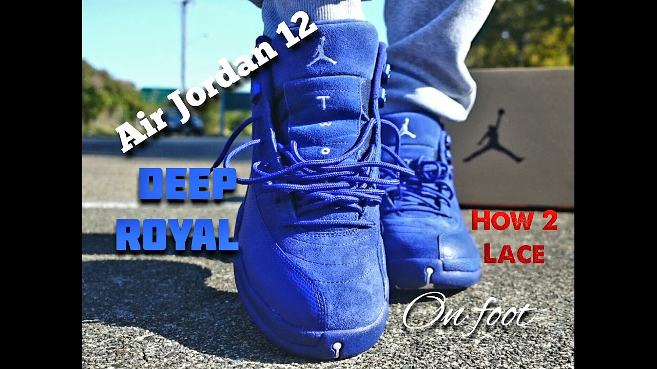 7261e3c5a01 Deep Royal Blue Air Jordan 12s On Foot - YouTube