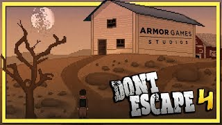 DON'T ESCAPE 4 | DAYS IN THE WASTELAND (New Armor Games)
