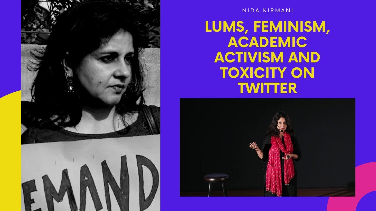 LUMS, Feminism, #MeToo, Activism and Twitter Toxicity - Dr. Nida Kirmani - TPE #044