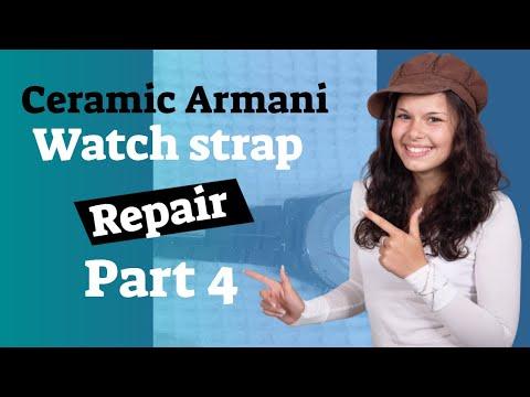 Armani Ceramic Watch Strap Repair Part 4