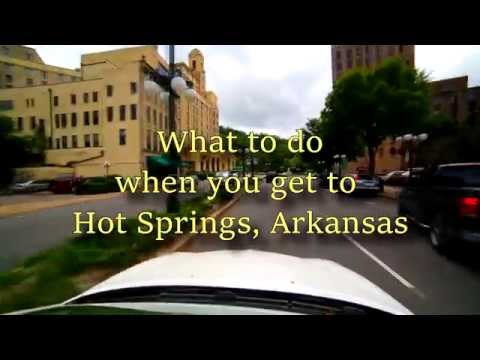 What to do when you get to Hot Springs, Arkansas