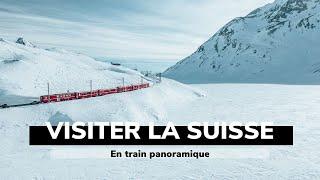 VOYAGER EN SUISSE EN TRAIN PANORAMIQUE⎜Que faire en Suisse ?