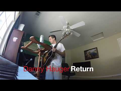 Return (Unplugged Acoustic) by Danny Hauger Free Mp3 Song Download Link