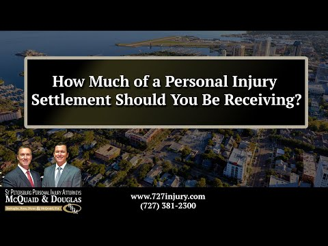 how-much-of-a-personal-injury-settlement-should-you-be-receiving?