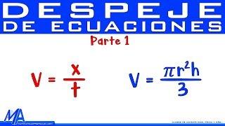 Despeje de ecuaciones | Despejar una variable | Parte 1