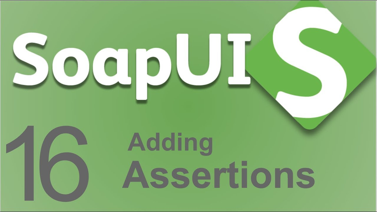 SoapUI Beginner Tutorial 16 - How to add ASSERTIONS | XPath | XQuery | Json  Assertions in SoapUI