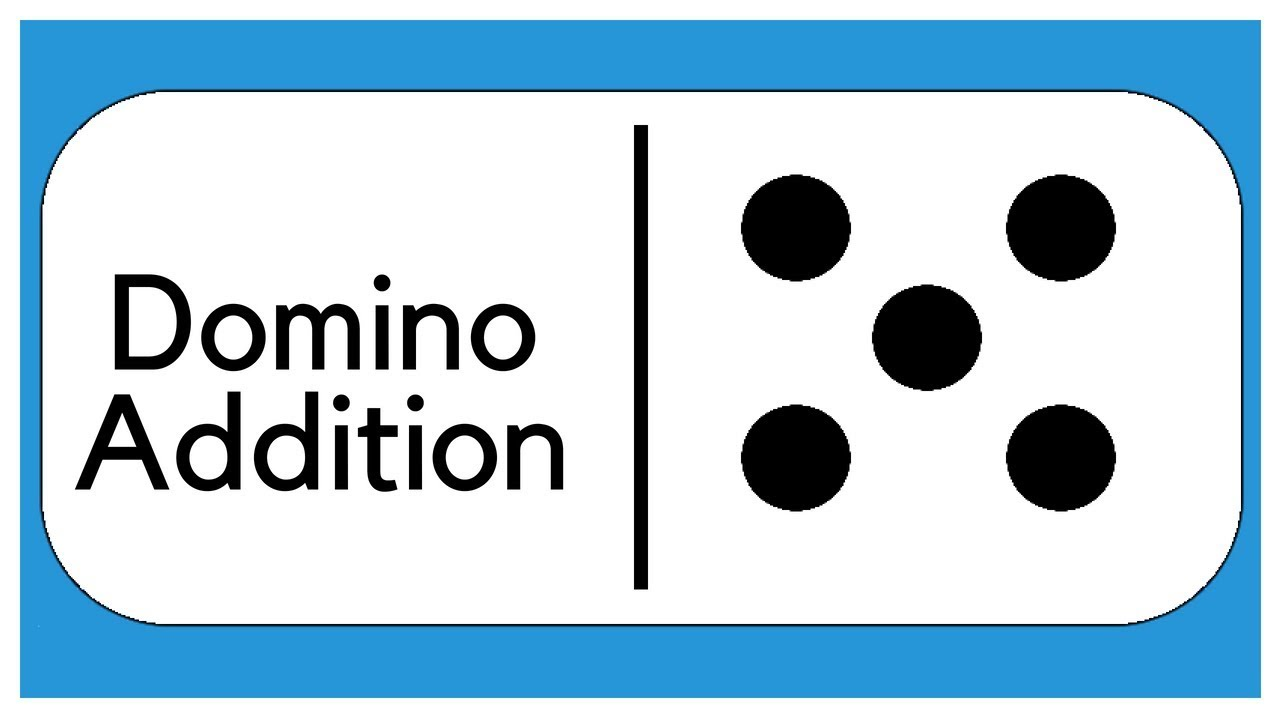 Domino Addition   Adding with Dominoes   Learn to Add   Run Play Have Fun -  YouTube [ 720 x 1280 Pixel ]
