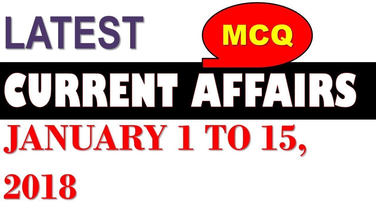 Latest GK January 2018 - Latest Current Affairs January 2018 Part 1 MCQ 1 -  15