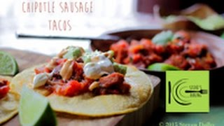 Chipotle Sausage Tacos (stevescooking)