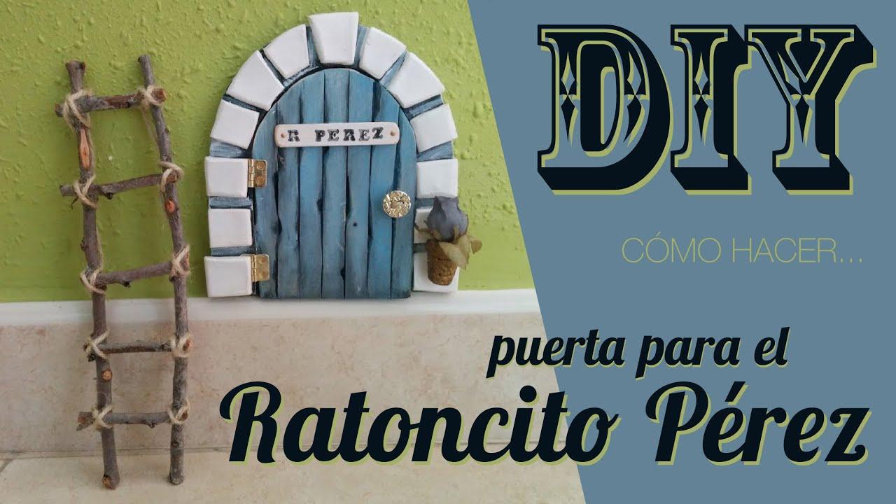 Ratoncito Pérez // Cómo hacer puerta y escalera //DIY - YouTube