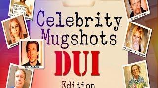 Celebrity Mugshots DUI Edition