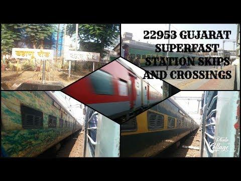 22953 GUJARAT SUPERFAST EXPRESS || STATION SKIPS & CROSSINGS || WESTERN RAILWAY