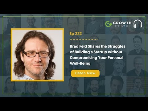 Brad Feld Shares the Struggles of Building a Startup without Compromising Your Personal Well-Being