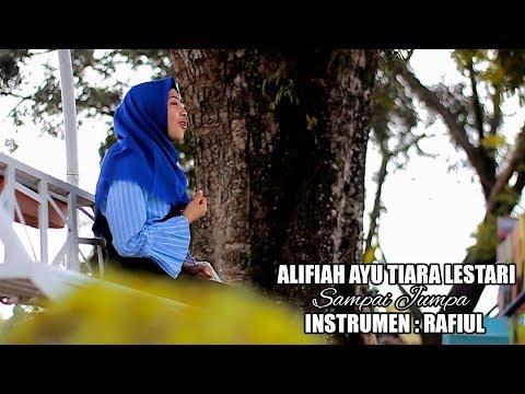 SAMPAI JUMPA Cover By Alifiah Ayu Tiara Lestari