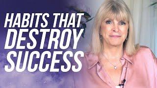 7 Dangerous Habits That Can Destroy Your Success - Marisa Peer