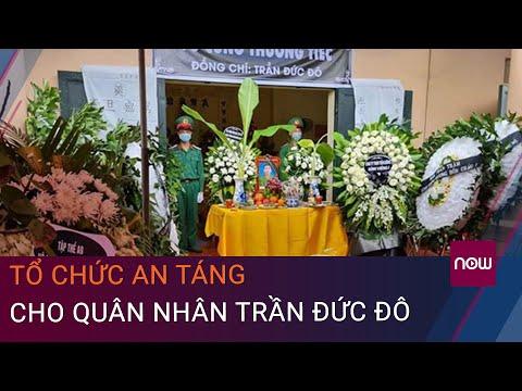 Bắc Ninh: Tổ chức an táng cho quân nhân Trần Đức Đô   VTC Now