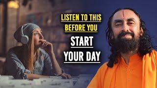 Listen to This Before Your Start Your Day   Bhagavad Gita Motivation - Swami Mukundananda