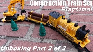 Toy Trains: Unboxing A Construction Train Set W/ Light, Sound And Smoke 2 Of 2