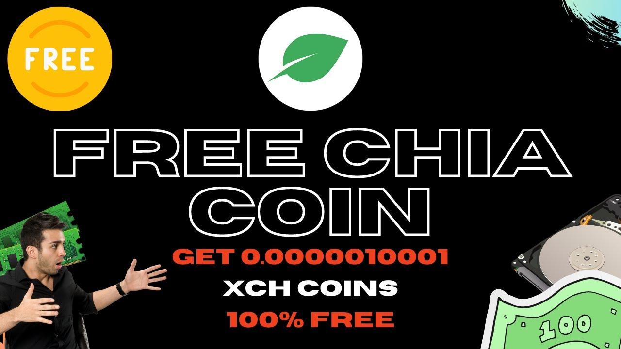 free chia coin