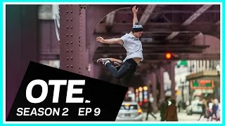 OTE: CHI TOWN  - Off The Edge: A Freerunning Web Series (Season 2 – Ep. 9)