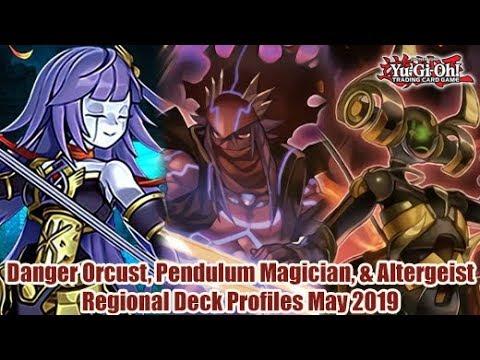 Danger Orcust, Pendulum Magician, & Altergeist - Yugioh Regional Deck  Profile May 2019