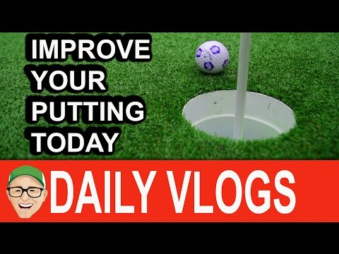 IMPROVE YOUR PUTTING TODAY