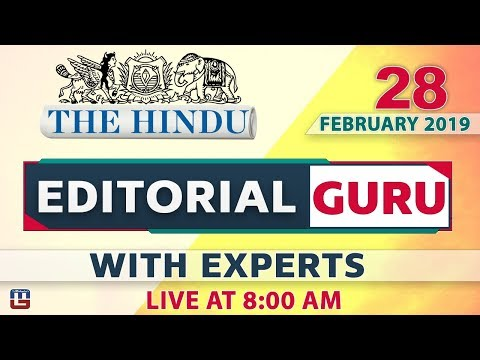 The Hindu | Editorial Guru  | 28 February 2019 | UPSC, RRB, Bank, IBPS, SSC | 8:00 AM