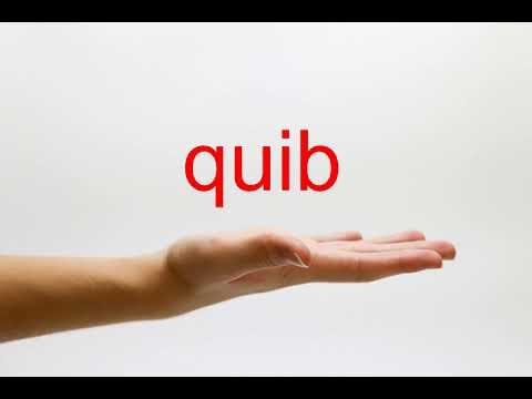 How to Pronounce quib - American English