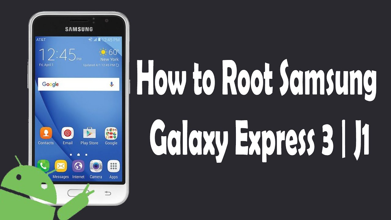 How to Root Samsung Galaxy J1 | Express 3 J120A
