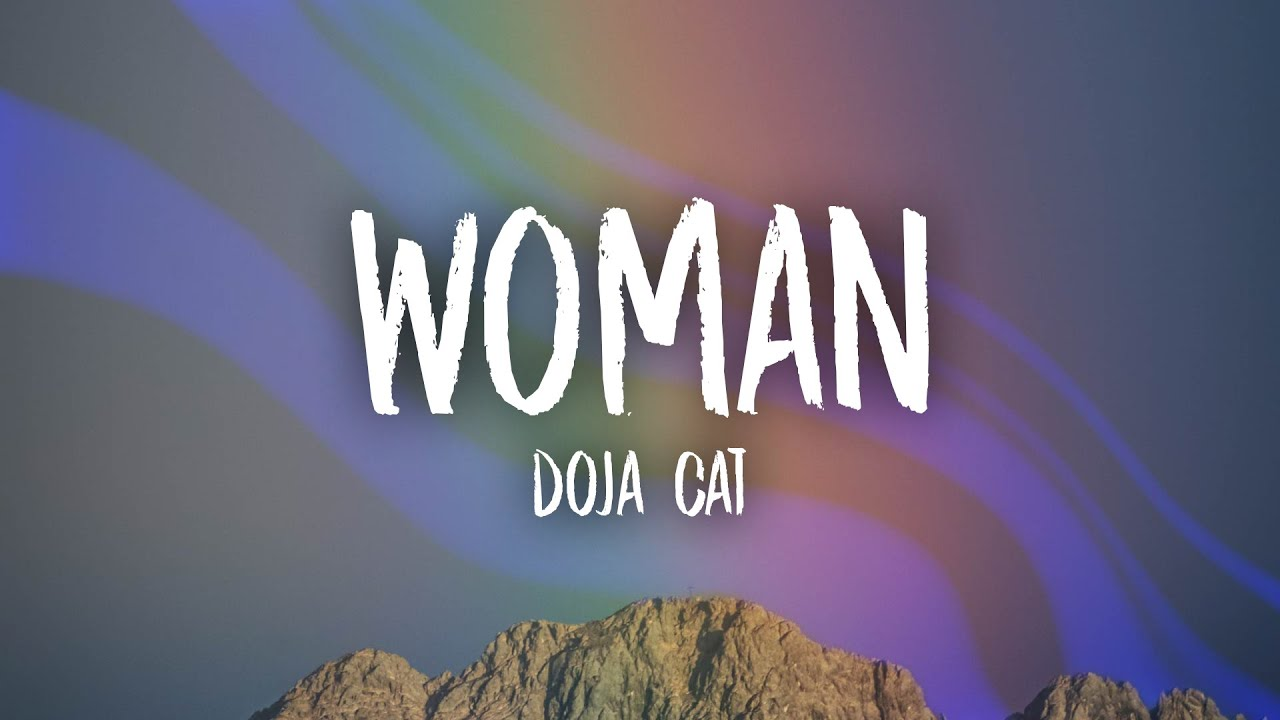 Download Doja Cat - Woman (Lyrics) | let me be your woman