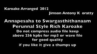 Annapesaha thirunaalil perunnal style rich quality karoake