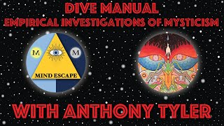 Dive Manual and Mysticism with Anthony Tyler | Mind Escape 146