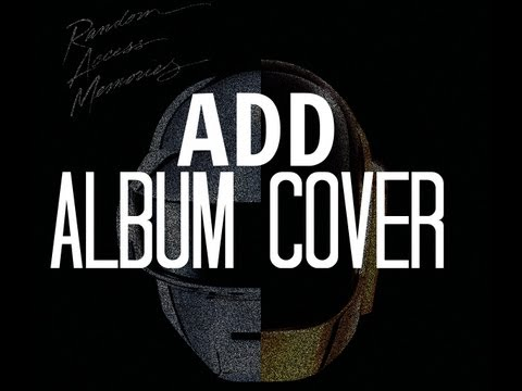 How To: EASIEST WAY To Add Album Cover Art To Your Music.