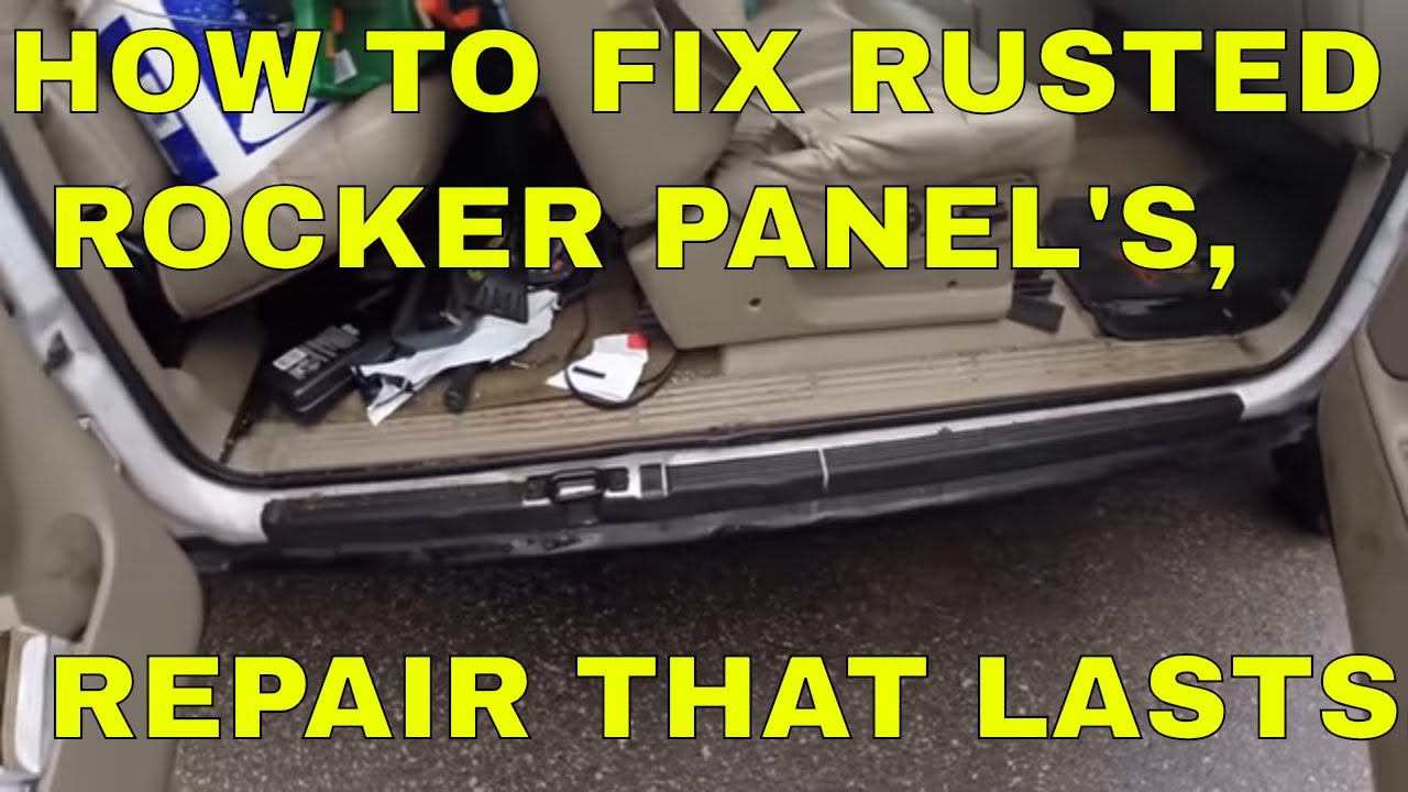 What Is A Rocker Panel >> RUSTED ROCKER PANEL REPAIR, THAT LASTS - YouTube