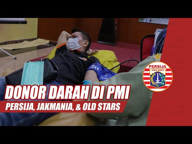 Donor Darah Persija dan the Jakmania di PMI DKI Jakarta Bersama Persija Old Stars