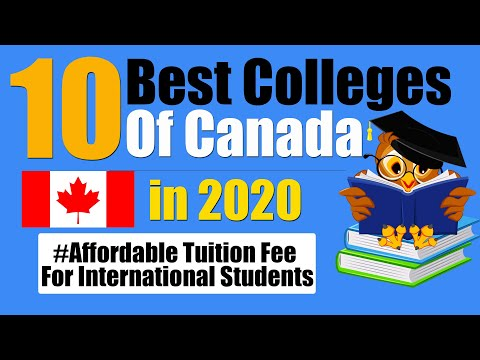 10 BEST COLLEGES OF CANADA IN 2020 - Affordable Tuition Fee For International Students