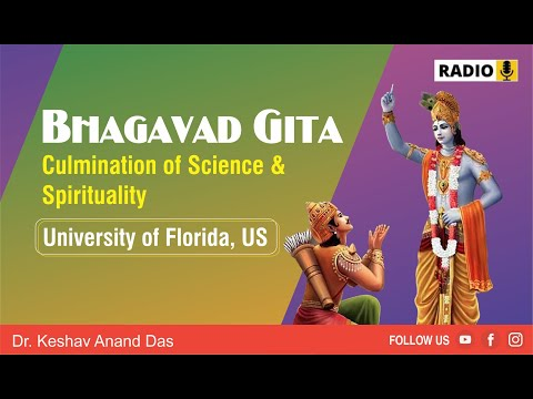 Bhagavad Gita  Culmination of Science  Spirituality University of Florida US