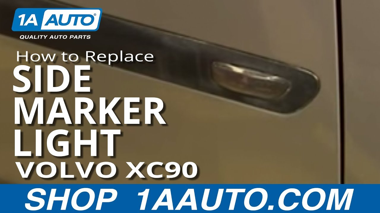 How To Install Replace Side Marker Light Volvo Xc90 03 12