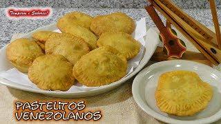 PASTELITOS VENEZOLANOS, Masa y Preparación, deliciosos